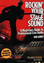Rockin' Your Stage Sound by Rob Gainey