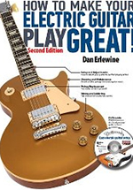 How to Make Your Electric Guitar Play Great, by Dan Erlewine